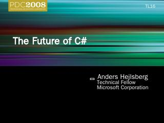 TL16: The Future of C#