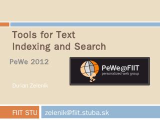 Tools for Text Indexing and Search - PeWe