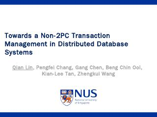 Towards a Non-2PC Transaction Management in D...
