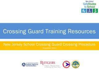 Training-Crossing-Procedures.pptx - NJ Safe R...
