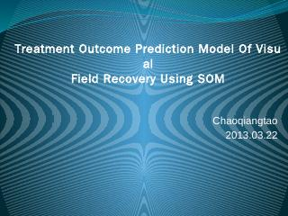 Treatment Outcome Prediction Model Of Visual ...