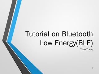 Tutorial on Bluetooth Low Energy(BLE)