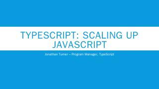 TypeScript: Supersetting JavaScript - QCon Ne...