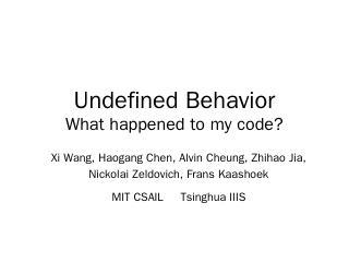 Undefined Behavior - PDOS-MIT