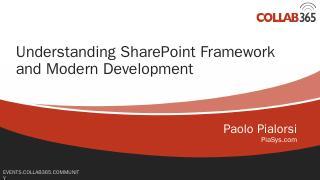 Understanding SharePoint Framework and Modern...