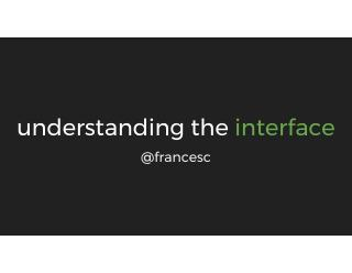 understanding the interface
