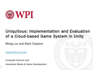 Uniquitous: Implementation and Evaluation of ...