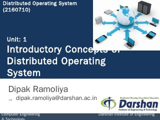 Unit-1:Distributed Operating System - Darshan...