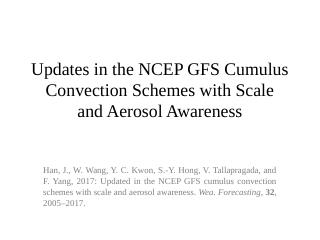 Updates in the NCEP GFS Cumulus Convection Sc...