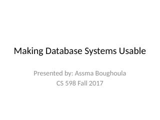 Making Database Systems Usable