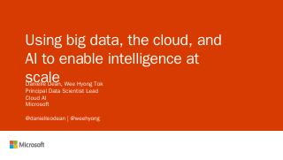 Using big data, the cloud, and AI to enable i...