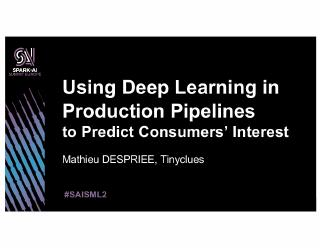 using deep learning in production pipelines t...