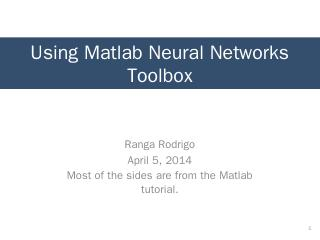 Using Matlab Neural Networks Toolbox