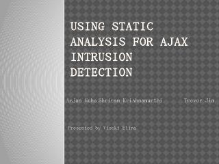 Using Static Analysis for Ajax Intrusion Dete...