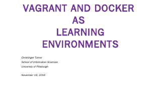 Vagrant and Docker as Learning Environments -...