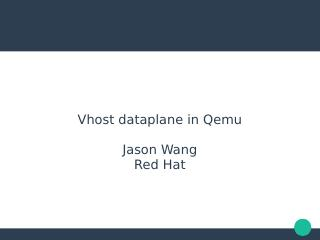 vhost Dataplane in Qemu
