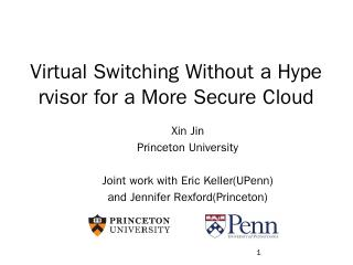 Virtual Switching Without a Hypervisor for a ...