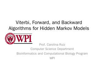 Viterbi, Forward, and Backward Algorithms for...