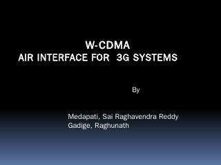 W-CDMA: Air Interface for 3G Systems