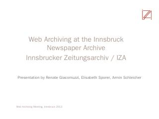 Web Archiving at the Innsbruck Newspaper ... ...