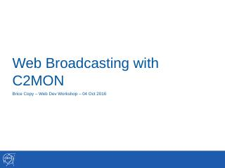 Web Broadcasting with C2MON.pptx - CERN Indico