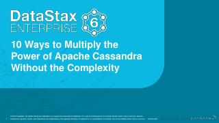 Webinar: DataStax Enterprise 6: 10 Ways to Mu...