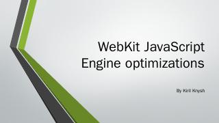 WebKit JavaScript Engine optimizations