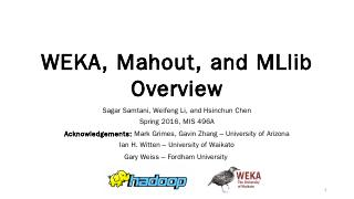 Weka Overview - University of Arizona