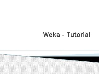 Weka - Tutorial - myWeb