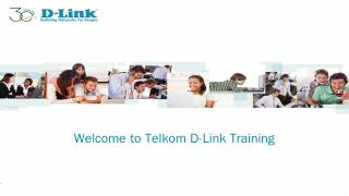Welcome to D-Link Telkom training