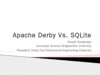 What is Apache Derby? - Computer Science - Bi...