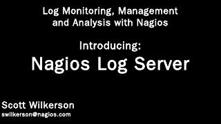 What is Nagios Log Server? - Nagios Enterprises