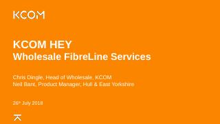 Wholesale FibreLine Access - KCOM Group PLC