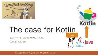 Whu Kotlin (vs. Java) - Austin Java Users Group