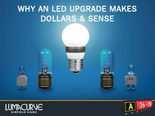why upgrade to led? - Lumacurve Airfield Signs