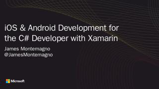Xamarin.iOS and Xamarin.Android