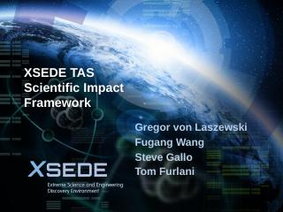 XSEDE TAS Scientific Impact Framework