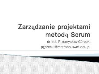 Zarzdzanie projektami metod Scrum