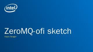 ZMQ_OFI_OFIWG.pptx