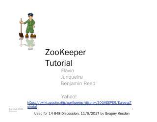 ZooKeeper Tutorial - Andrew.cmu.edu
